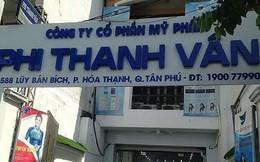 Vì sao công ty mỹ phẩm Phi Thanh Vân bị Cục thuế kiểm tra?