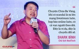"""Shark Bình: Chùa Ba Vàng khi có """"scandal"""" thì sư livestream luôn, họp báo online luôn, có cả vạn người theo dõi – đấy là chuyển đổi số!"""