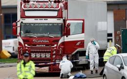 Thông cáo chính thức của Đại sứ quán Anh về vụ việc 39 người chết tại Essex: Chúng tôi vẫn chưa có thông tin chính xác về việc những người này là ai và họ đến từ đâu