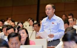 """Xin phát biểu trước Quốc hội, Đại biểu Nguyễn Văn Thân đưa chuyện """"nộp tô"""" của bà bán trà đá vào nghị trường"""