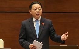 Bộ trưởng Trần Hồng Hà: Không có lợi ích nhóm khi đề nghị cho lùi thời gian thu tiền cấp quyền khai thác khoáng sản và tài nguyên nước