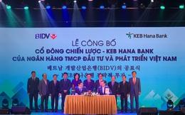BIDV chính thức công bố cổ đông chiến lược KEB Hana Bank, trở thành ngân hàng có vốn điều lệ lớn nhất Việt Nam