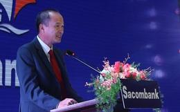 Ông Dương Công Minh: Sacombank đã sẵn sàng áp dụng Basel II