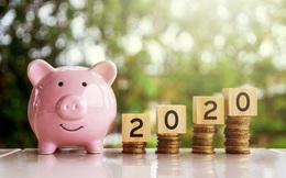 7 lời khuyên của các triệu phú tự thân để có một năm 2020 dư dả tiền bạc: Chuẩn bị trước không bao giờ thừa!