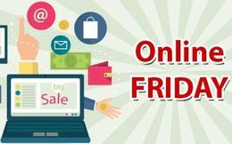 Online Friday 2019: 50.000 mặt hàng giảm giá đến 70%, hướng tới mục tiêu trên 2.500 tỉ đồng giao dịch