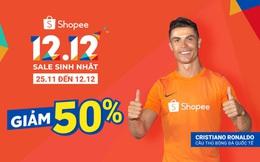 Chào đón siêu ưu đãi trong sự kiện mua sắm lớn nhất cuối năm, Shopee 12.12 Sale Sinh Nhật