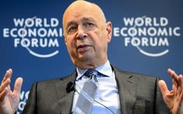 Chủ tịch Diễn đàn Kinh tế thế giới: Chúng ta đang nhầm lẫn giữa Toàn cầu hóa và Chủ nghĩa toàn cầu!