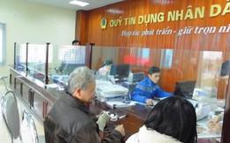 Thủ tướng Chính phủ yêu cầu: Các bộ, ngành, địa phương hợp lực giám sát Quỹ tín dụng nhân dân