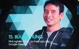 """Nhà sáng chế """"trí tuệ nhân tạo"""" tại Google vừa được mời về Vingroup: Việt Nam có thể có giấc mơ tạo ra những sản phẩm, công trình nghiên cứu ngang tầm thế giới!"""