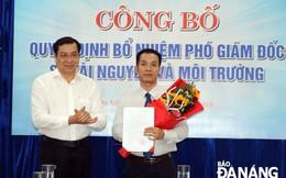 Đà Nẵng bổ nhiệm Phó Giám đốc Sở Tài nguyên và Môi trường