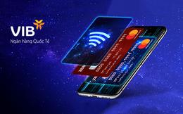 VIB vươn lên nhóm ngân hàng dẫn đầu về doanh số chi tiêu thẻ tín dụng MasterCard