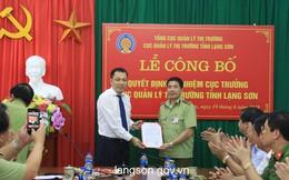 Bổ nhiệm Cục trưởng Quản lý thị trường tỉnh Lạng Sơn