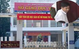 Vì sao ông Trần Xuân Yến ra nghĩa trang hủy chứng cứ gian lận thi cử?
