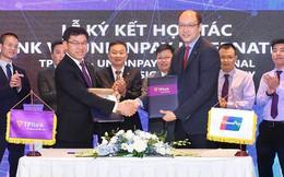 TPBank và UnionPay của Trung Quốc chính thức hợp tác thanh toán liên thông