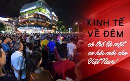 Kinh tế màu ánh đèn neon và cơ hội của Việt Nam