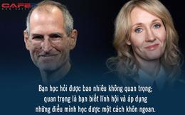 GPA 2,65 nhưng Steve Jobs vẫn làm CEO, đạt toàn điểm C nhưng J.K. Rowling là nhà văn tỷ phú: Đừng chỉ nhìn vào bằng cấp!