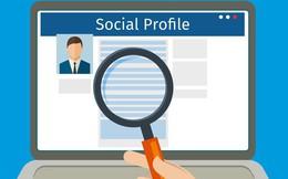 """Phỏng vấn tốt, năng lực ổn nhưng chưa chắc bạn đã lọt vào mắt xanh của nhà tuyển dụng nếu """"mất điểm"""" vì tài khoản mạng xã hội: Hãy chú ý các điều này!"""