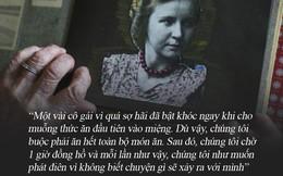 """Cuộc đời của người phụ nữ thử thức ăn cho """"trùm phát xít"""" Hitler: Mỗi ngày đều đánh cược mạng sống, từng bị cưỡng bức đến mất khả năng làm mẹ"""