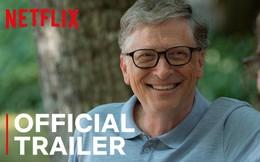 """Bộ phim tài liệu giải mã """"bộ óc tỷ USD"""" làm nên thành công của Bill Gates: Thích ăn hamburger, yêu chó và sợ não mình sẽ ngừng hoạt động!"""