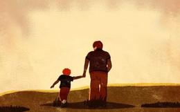 Bức thư cha gửi con trai trước đêm tân hôn: Cha mẹ, vợ con mới là tài sản quan trọng nhất, có không giữ, mất đừng tìm