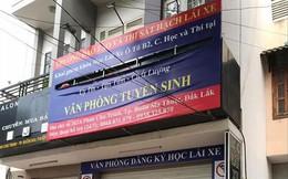 Chuyện động trời ở Đắk Lắk: Mạo danh trường dạy lái xe, bao đậu 100%