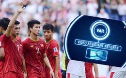 Lần đầu trải nghiệm VAR, tuyển Việt Nam được khuyên cẩn trọng với điều này