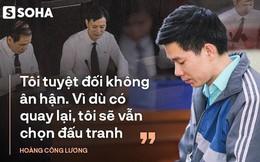 """Hoàng Công Lương: """"Nếu tôi phải đi tù, mong sẽ không còn BS nào chịu chung số phận của tôi"""""""