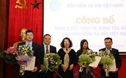 BHXH Việt Nam điều động, bổ nhiệm hàng loạt lãnh đạo chủ chốt