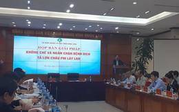 Bộ trưởng Nông nghiệp họp khẩn với 17 tỉnh để ngăn chặn dịch tả lợn châu Phi
