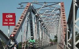 """Cận cảnh cây cầu sắt lịch sử 106 năm trước ngày """"khai tử"""""""