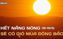 """Thời tiết tháng 5 biến động: Nhiệt độ thay đổi """"chóng mặt"""", từ nắng nóng sang gió bấc"""
