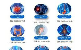 Nơm nớp lo ung thư: Hàng trăm gói tầm soát ra đời đi ngược với y đức