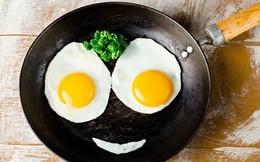 """Ăn trứng như thế nào, để """"siêu thực phẩm"""" không biến thành chất độc gây hại"""