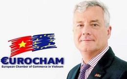 """Chủ tịch EuroCham: """"Chắc chắn sẽ có nhiều doanh nghiệp châu Âu đến Việt Nam"""""""
