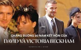 20 năm hôn nhân vợ chồng Beckham: Đây là cách cặp đôi bị ghét nhất nước Anh khiến cả thế giới ngả mũ vì hai chữ hy sinh