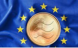 """Tiền ảo Libra của Facebook bị EU đưa vào """"tầm ngắm"""""""