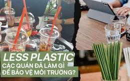 Less plastic: Các quán và thương hiệu cà phê đã làm gì để bảo vệ môi trường?