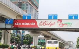 Hà Nội: Nhiều cầu vượt bị dừng lắp đặt biển quảng cáo