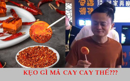 Được Jack Ma nếm thử, kẹo mút vị… lẩu cay Trùng Khánh cháy hàng trong một nốt nhạc, dân mạng đua nhau săn lùng với giá 100 nghìn/chiếc!
