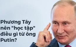 Từng bị ghẻ lạnh, Nga vẫn trỗi dậy mạnh mẽ: Phương Tây có thể học gì từ thành công của Putin?