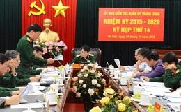 UBKT Quân ủy Trung ương đề nghị kỷ luật các tổ chức, cá nhân