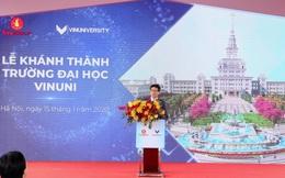 Phó Thủ tướng Vũ Đức Đam phát biểu tại lễ khánh thành VinUni: Chúng tôi rất mong tinh thần này, trách nhiệm này được nhân rộng