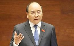 """Thủ tướng Nguyễn Xuân Phúc: """"Làm chính sách tiền tệ mà không giúp đẩy mạnh tăng trưởng thì làm cái gì"""""""