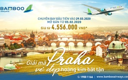 Bamboo Airways mở đường bay thẳng Việt Nam – Séc, kết nối Đông Nam Á với Khối liên minh Châu Âu