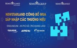 Sáp nhập thương hiệu Starlandlink, Phú Khang Land, An Phú Hải vào hệ sinh thái Newstarland