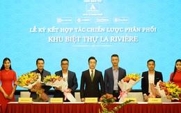 Lễ ký kết hợp tác chiến lược phân phối khu biệt thự cao cấp La Rivière