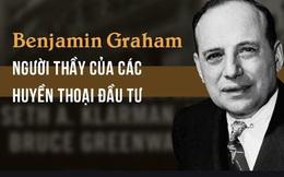 [Quy tắc đầu tư vàng] Benjamin Graham và bài học áp dụng từ người chồng giỏi để trở thành nhà đầu tư chiến thắng thị trường