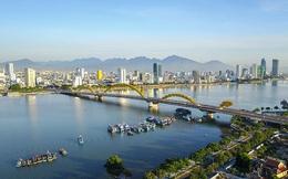 Đà Nẵng với cơ hội trở thành trung tâm kinh tế - xã hội lớn của Việt Nam và Đông Nam Á