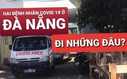 Công bố lộ trình di chuyển của hai khách người Anh mắc Covid-19 tại Đà Nẵng