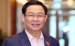 Quốc hội sẽ miễn nhiệm chức vụ Phó Thủ tướng với ông Vương Đình Huệ